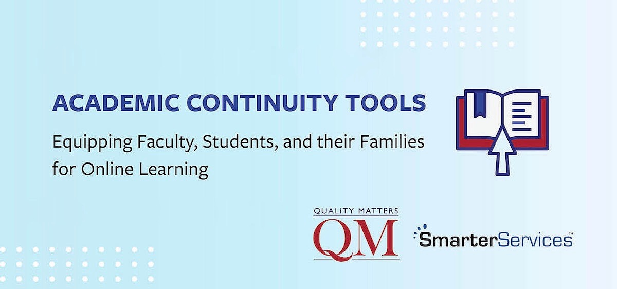 Quality Matters and SmarterServices Academic Continuity Tools Webinar